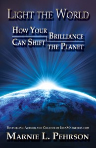Light the World: How Your Brilliance Can Shift the Planet